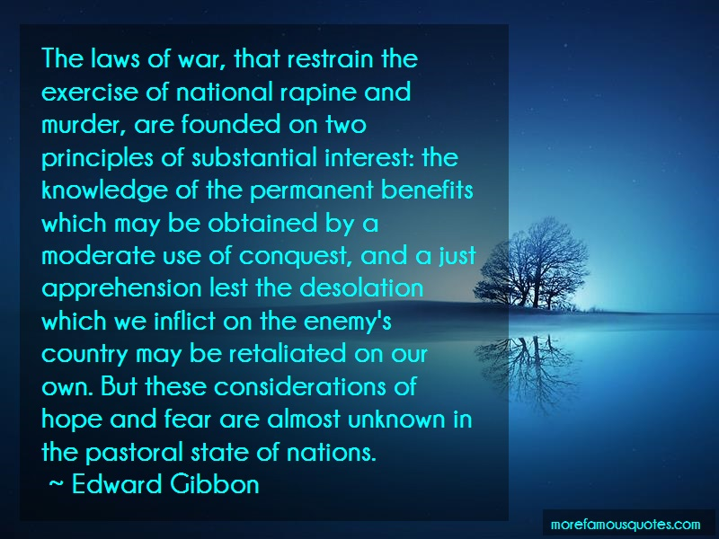 Edward Gibbon Quotes: The Laws Of War That Restrain The