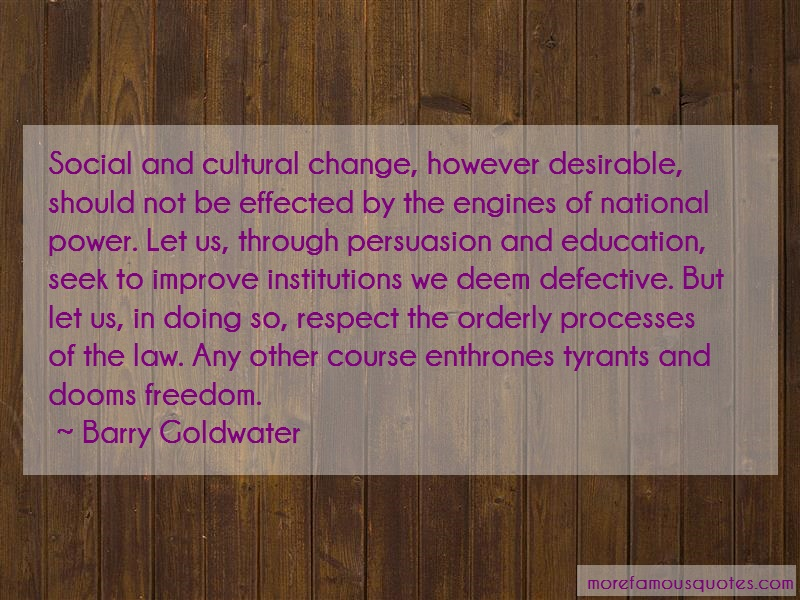 Barry Goldwater Quotes: Social And Cultural Change However