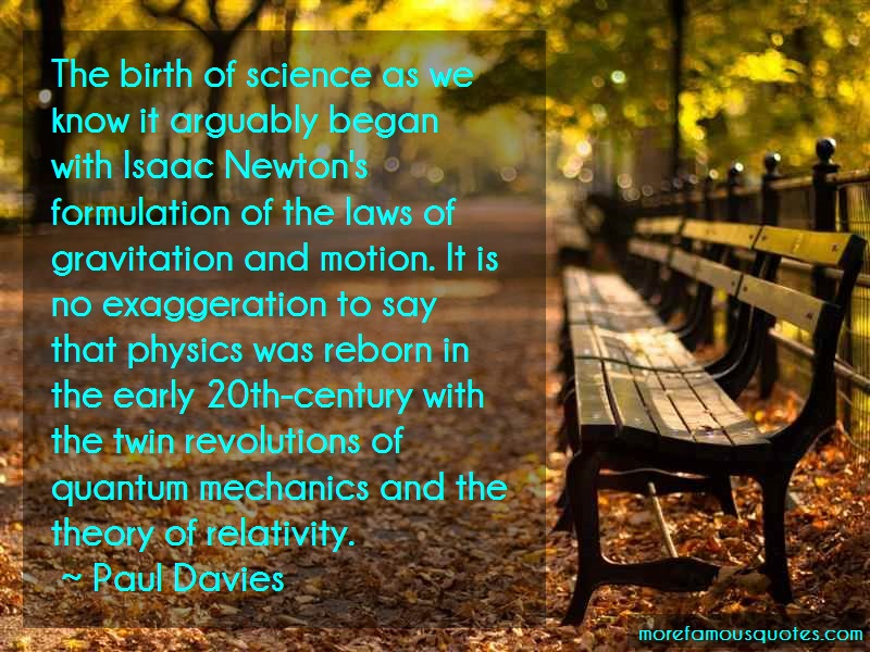 Paul Davies Quotes: The Birth Of Science As We Know It