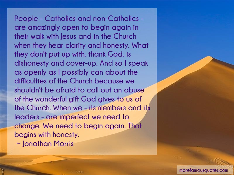 Jonathan Morris Quotes: People Catholics And Non Catholics Are