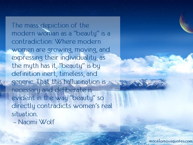 Naomi Wolf Quotes: The Mass Depiction Of The Modern Woman