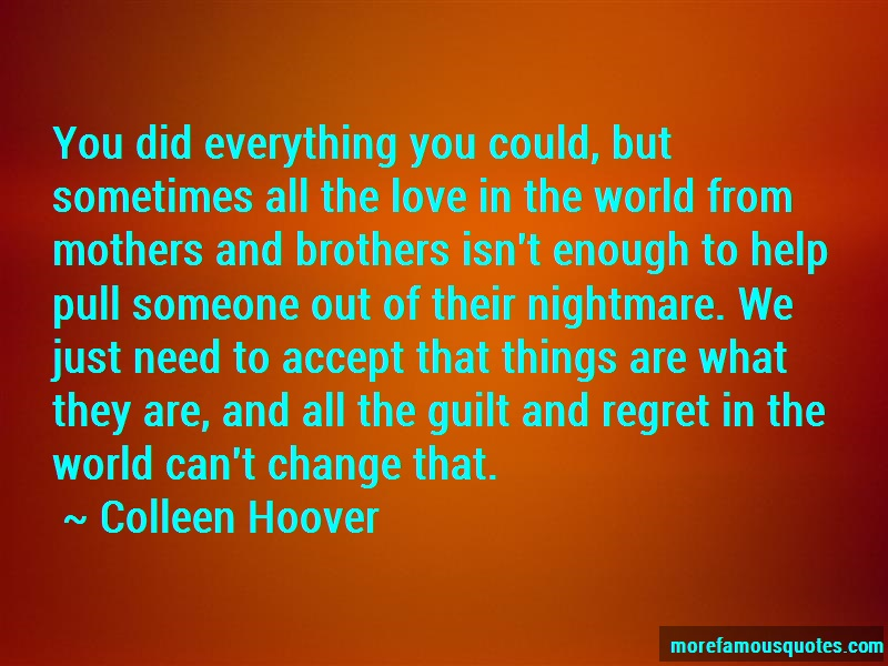 Colleen Hoover Quotes: You Did Everything You Could But
