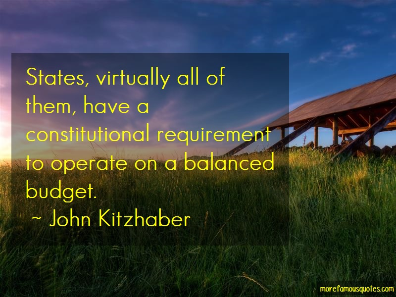 John Kitzhaber Quotes: States virtually all of them have a