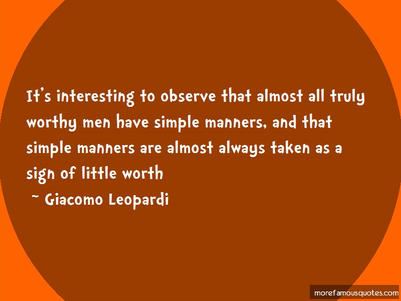 Giacomo Leopardi Quotes: Its interesting to observe that almost