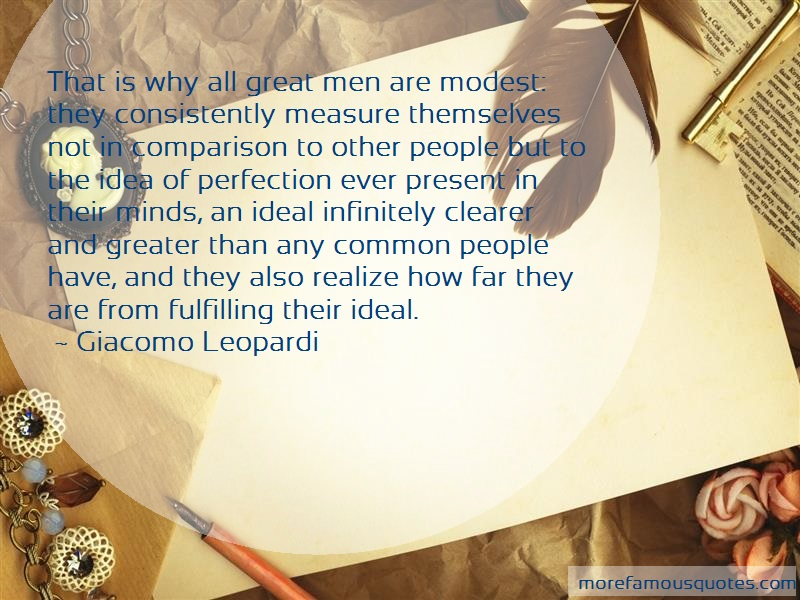 Giacomo Leopardi Quotes: That is why all great men are modest