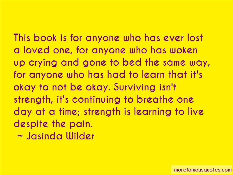 Jasinda Wilder Quotes: This Book Is For Anyone Who Has Ever