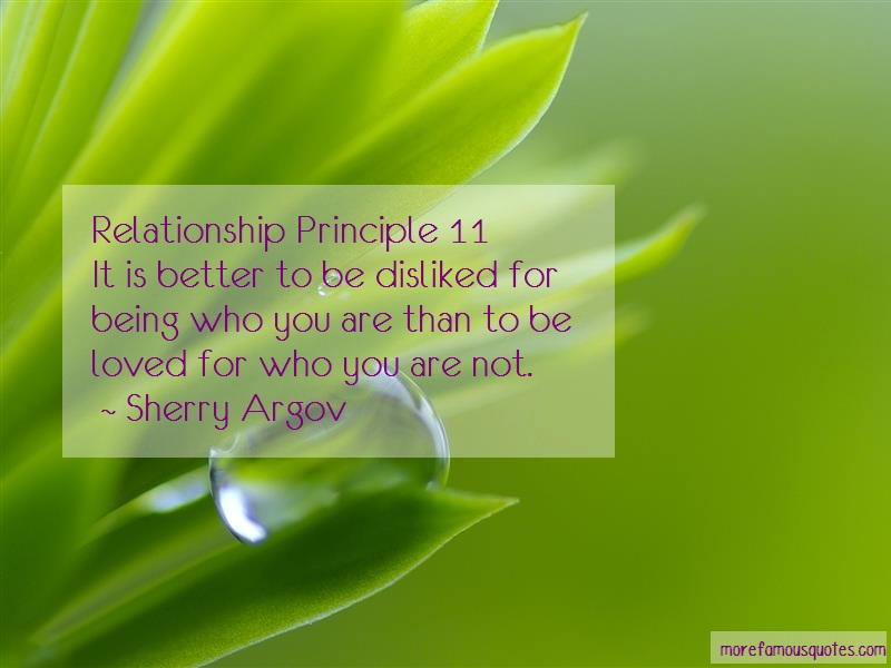 Sherry Argov Quotes: Relationship principle 11it is better to