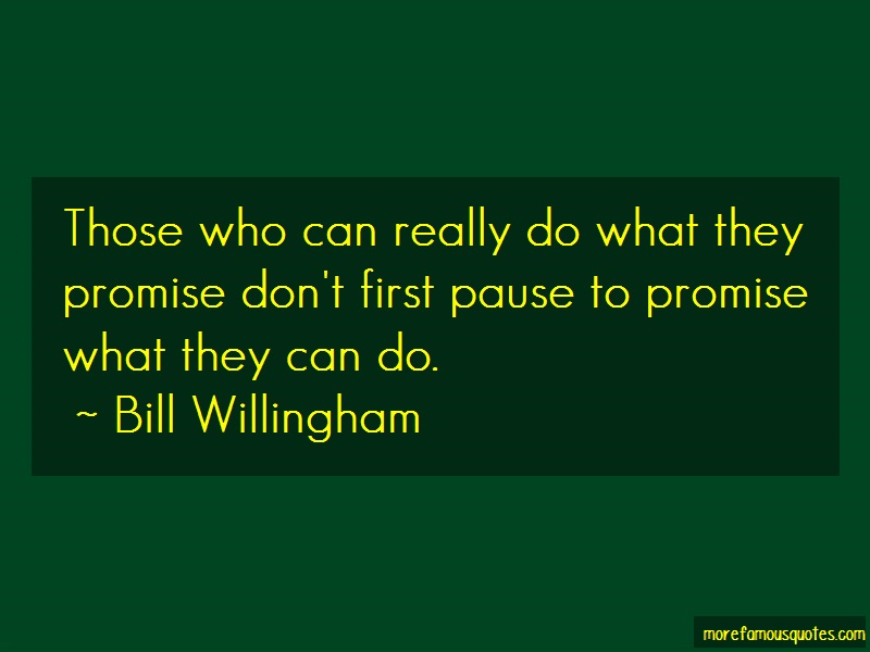 Bill Willingham Quotes: Those Who Can Really Do What They