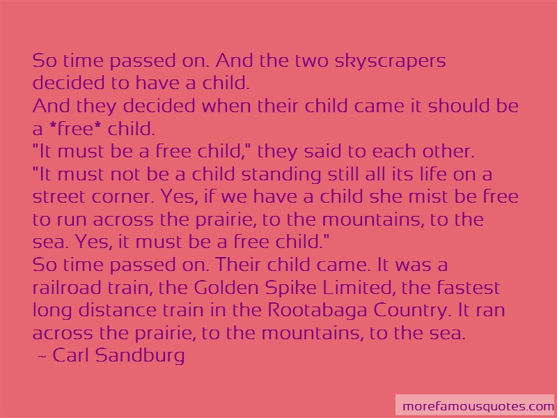 Carl Sandburg Quotes: So Time Passed On And The Two