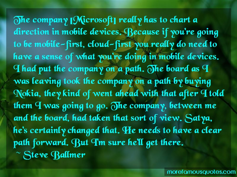 Steve Ballmer Quotes: The Company Microsoft Really Has To