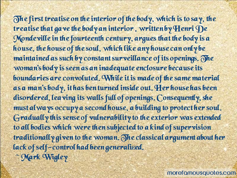 Mark Wigley Quotes: The First Treatise On The Interior Of