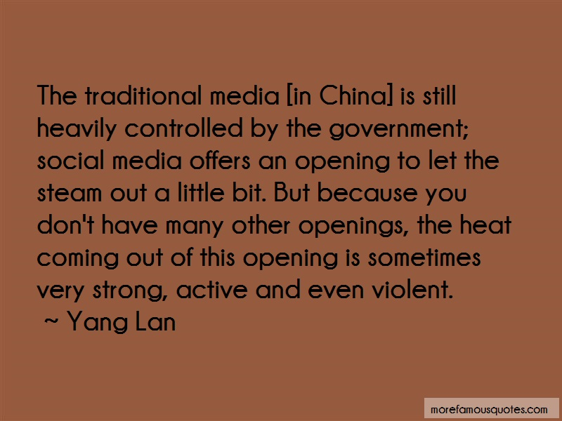Yang Lan Quotes: The Traditional Media In China Is Still