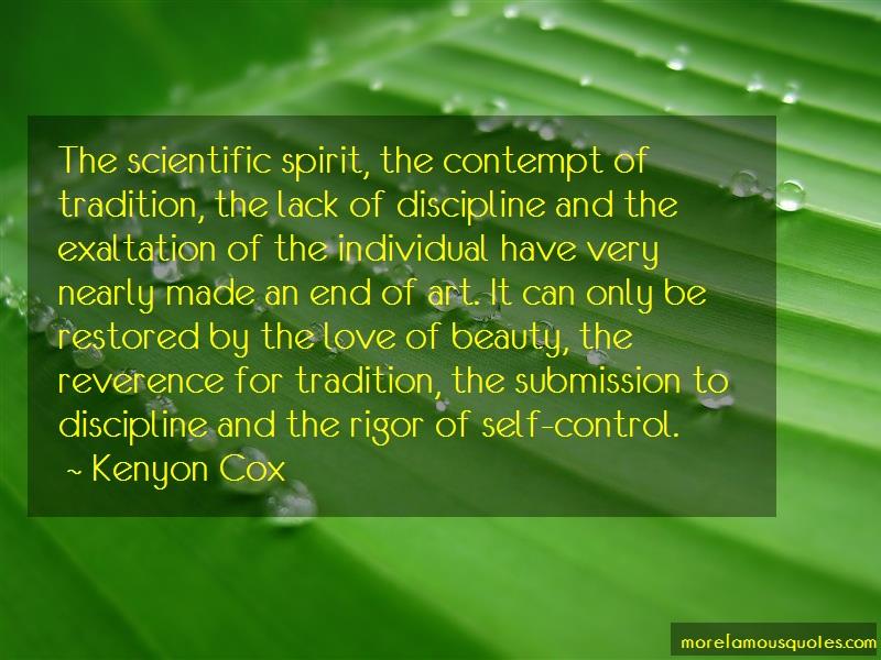 Kenyon Cox Quotes: The Scientific Spirit The Contempt Of