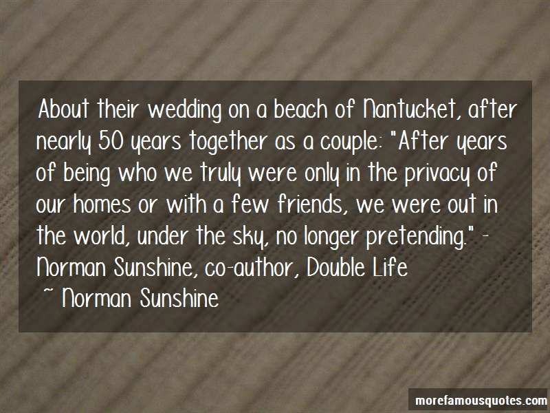 Norman Sunshine Quotes: About their wedding on a beach of