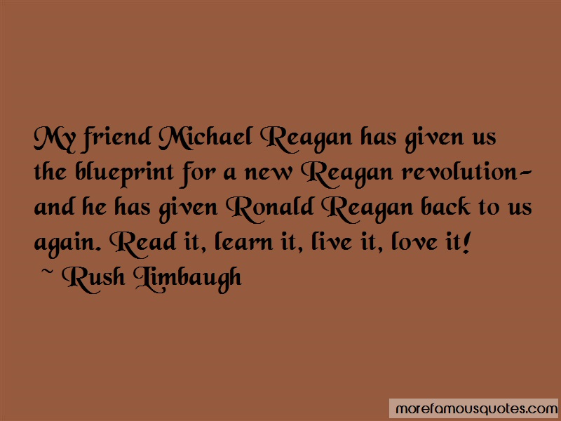 Rush Limbaugh Quotes: My Friend Michael Reagan Has Given Us