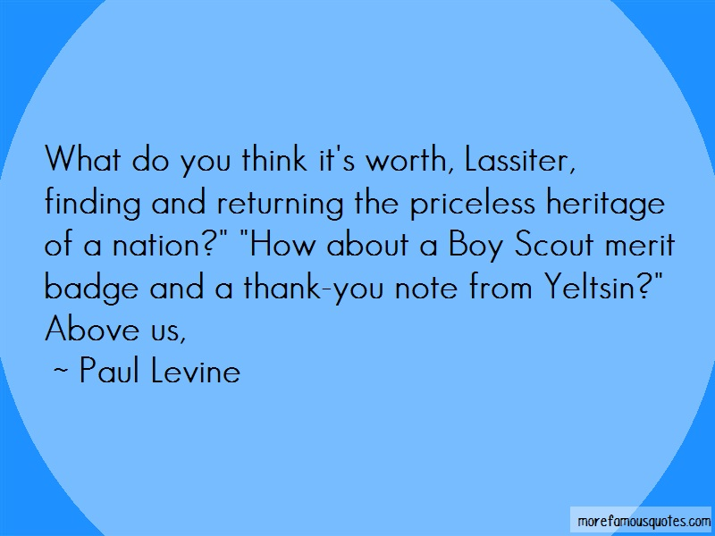 Paul Levine Quotes: What do you think its worth lassiter