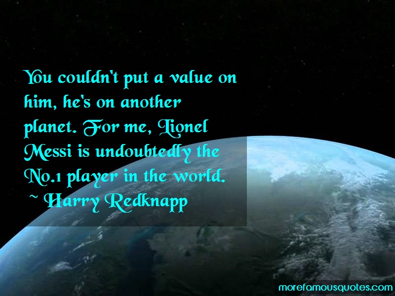 Harry Redknapp Quotes: You Couldnt Put A Value On Him Hes On