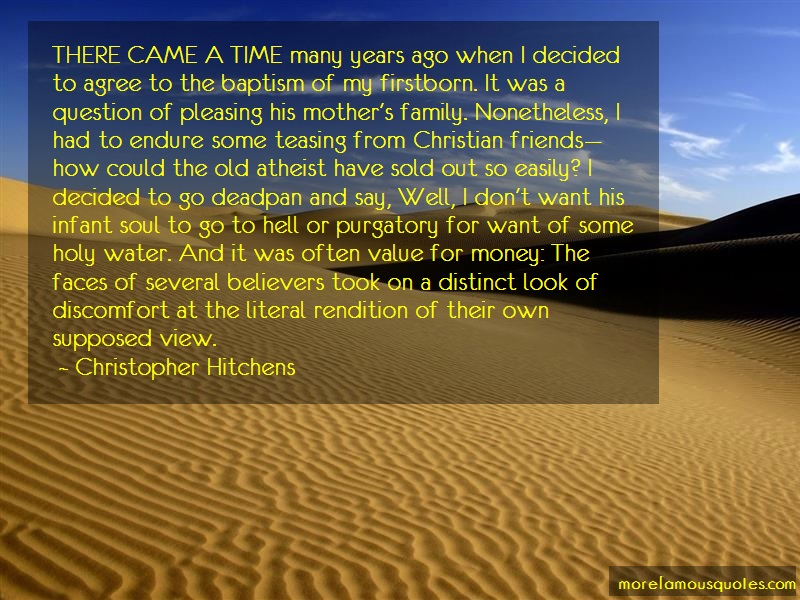 Christopher Hitchens Quotes: There Came A Time Many Years Ago When I
