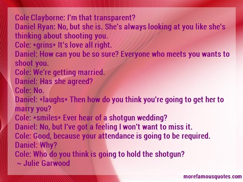 Julie Garwood Quotes: Cole Clayborne Im That Transparent