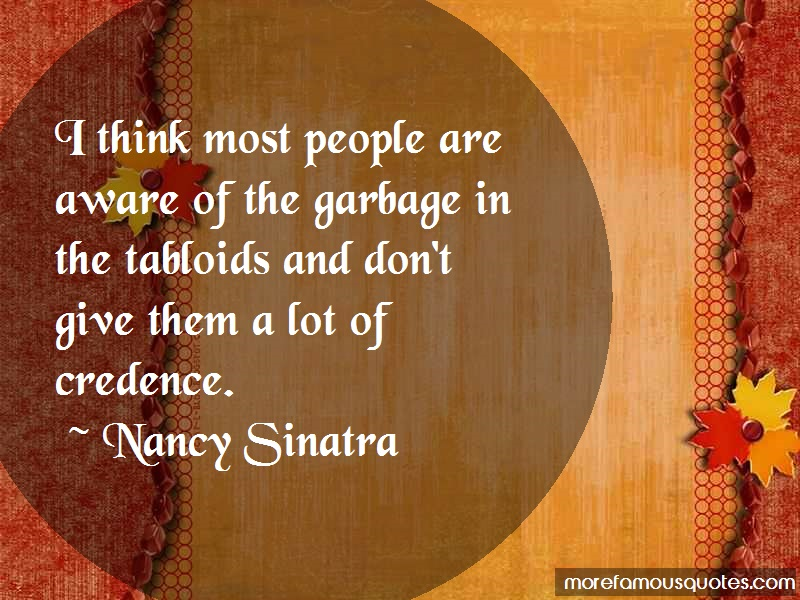 Nancy Sinatra Quotes: I Think Most People Are Aware Of The