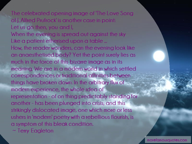 Terry Eagleton Quotes: The celebrated opening image of the love