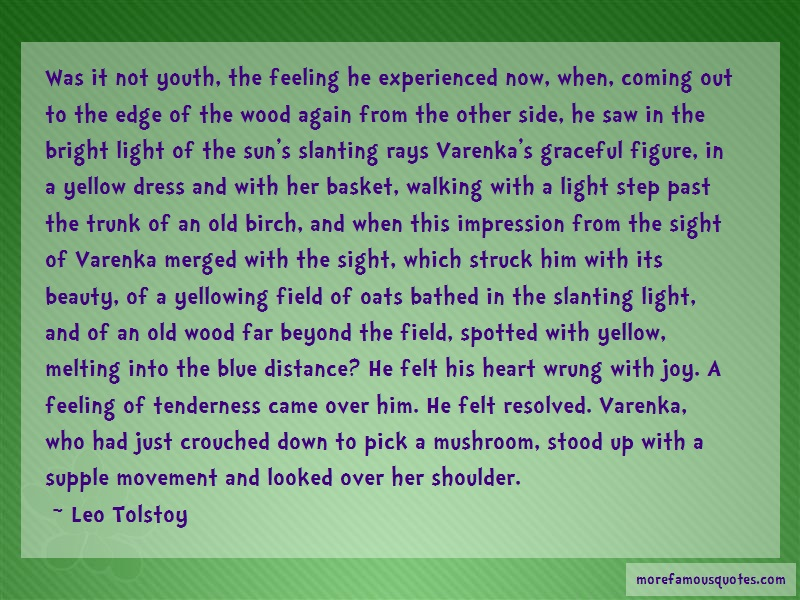 Leo Tolstoy Quotes: Was it not youth the feeling he