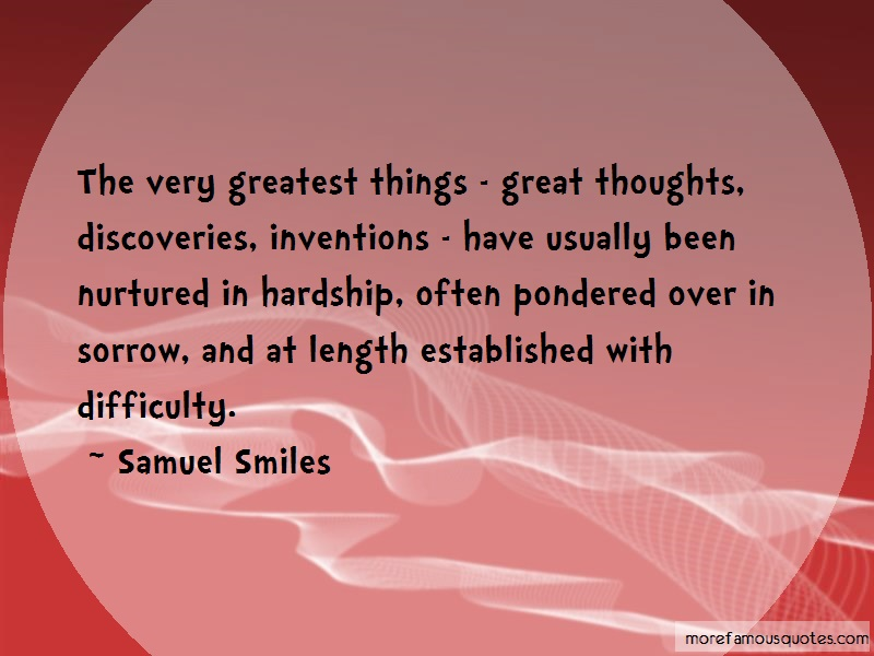Samuel Smiles Quotes: The Very Greatest Things Great Thoughts