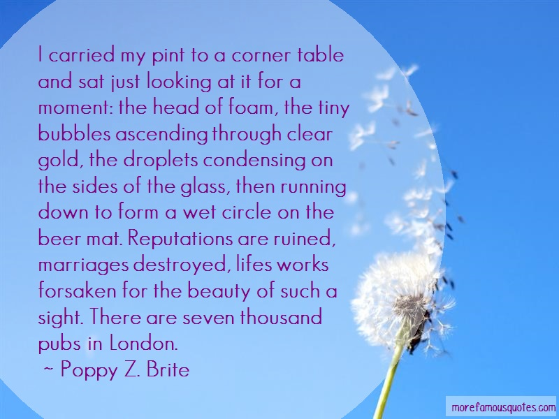 Poppy Z. Brite Quotes: I Carried My Pint To A Corner Table And