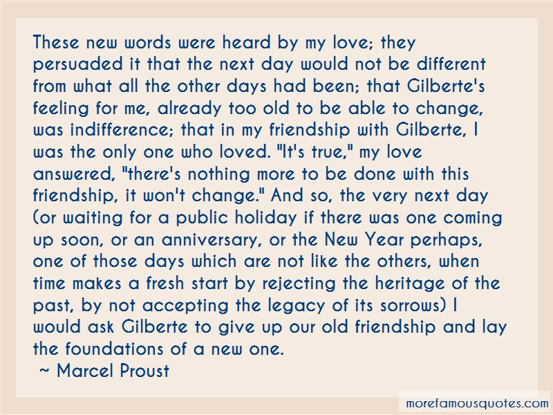Marcel Proust Quotes: These new words were heard by my love