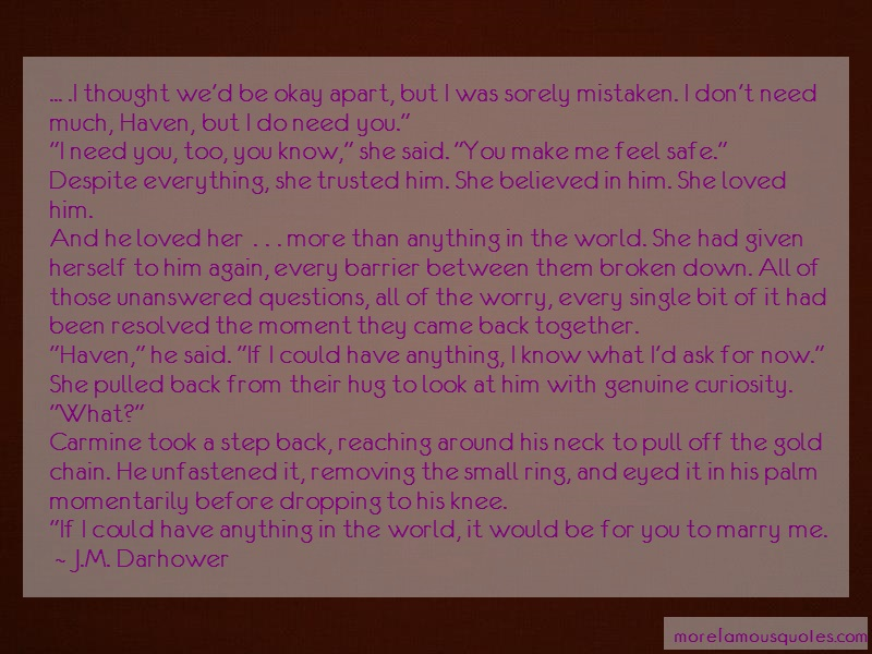 J.M. Darhower Quotes: I Thought Wed Be Okay Apart But I Was