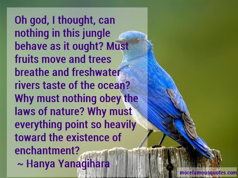 Hanya Yanagihara Quotes: Oh God I Thought Can Nothing In This