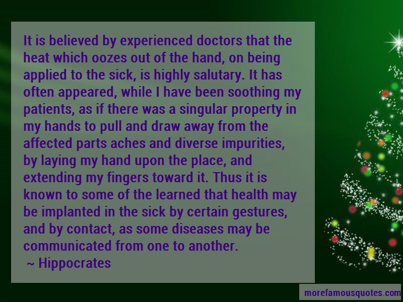 Hippocrates Quotes: It is believed by experienced doctors