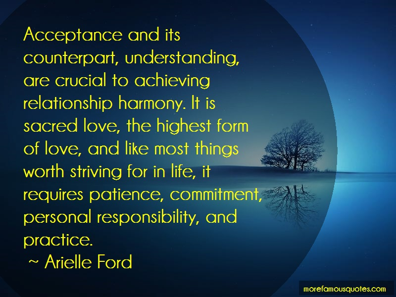 Arielle Ford Quotes: Acceptance And Its Counterpart