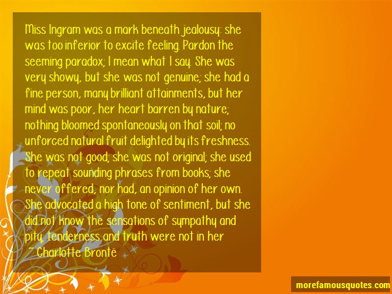 Charlotte Brontë Quotes: Miss Ingram Was A Mark Beneath Jealousy