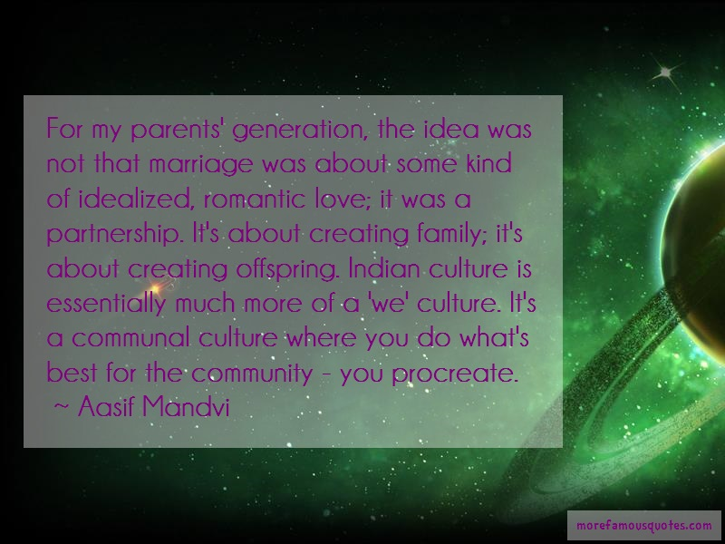 Aasif Mandvi Quotes: For my parents generation the idea was