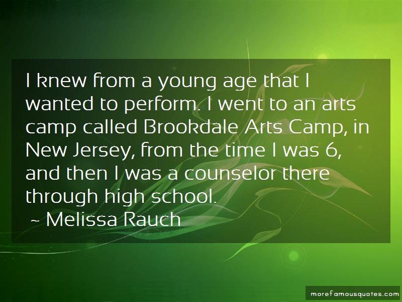 Melissa Rauch Quotes: I knew from a young age that i wanted to