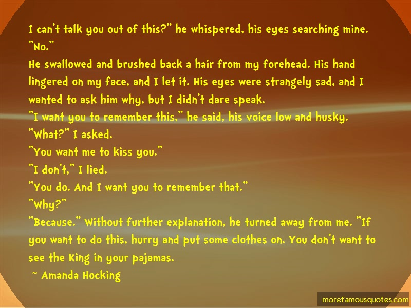 Amanda Hocking Quotes: I Cant Talk You Out Of This He Whispered