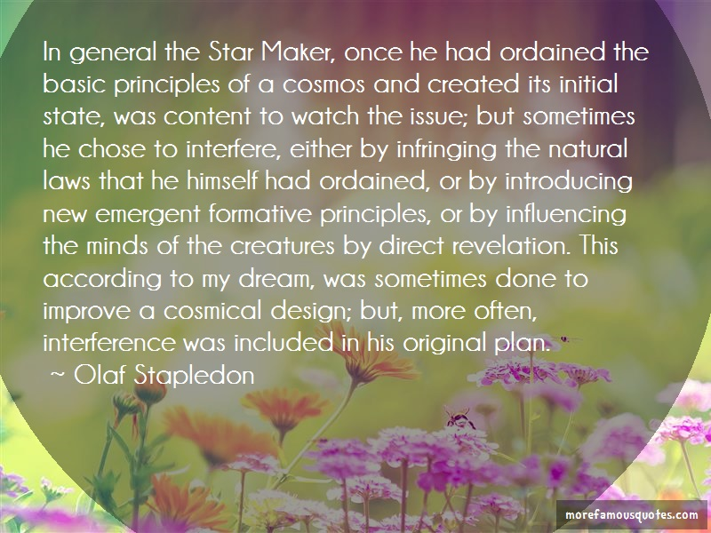 Olaf Stapledon Quotes: In general the star maker once he had