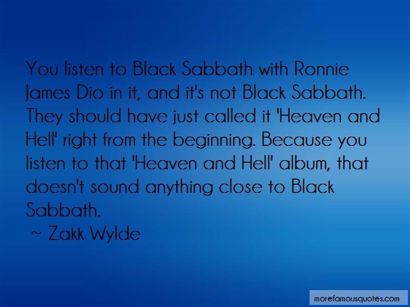 Zakk Wylde Quotes: You listen to black sabbath with ronnie