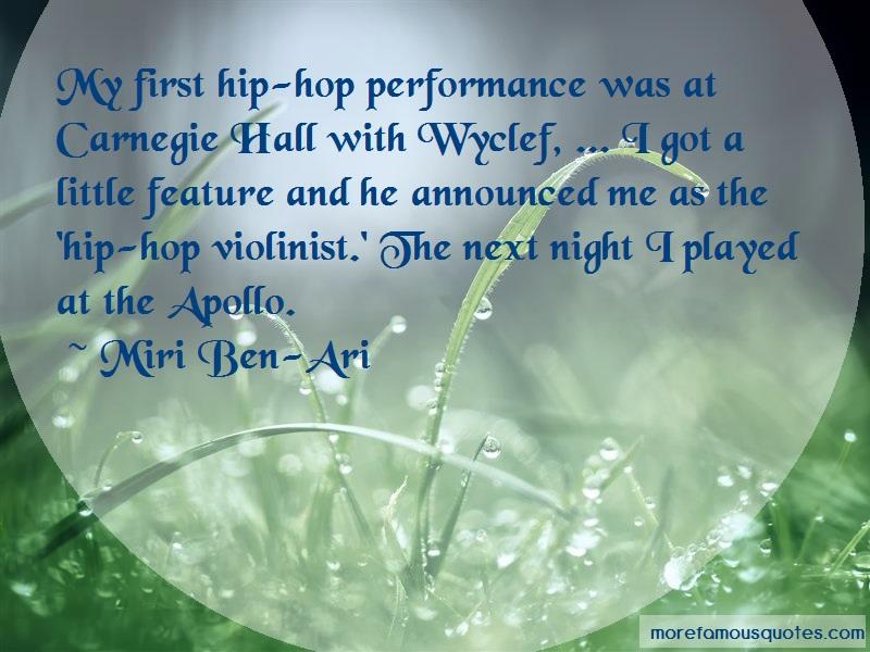 Miri Ben-Ari Quotes: My First Hip Hop Performance Was At