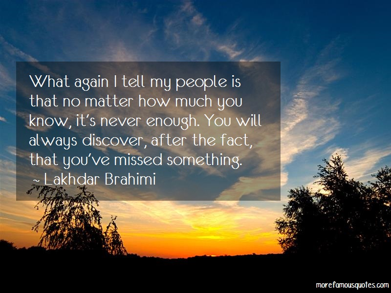 Lakhdar Brahimi Quotes: What again i tell my people is that no