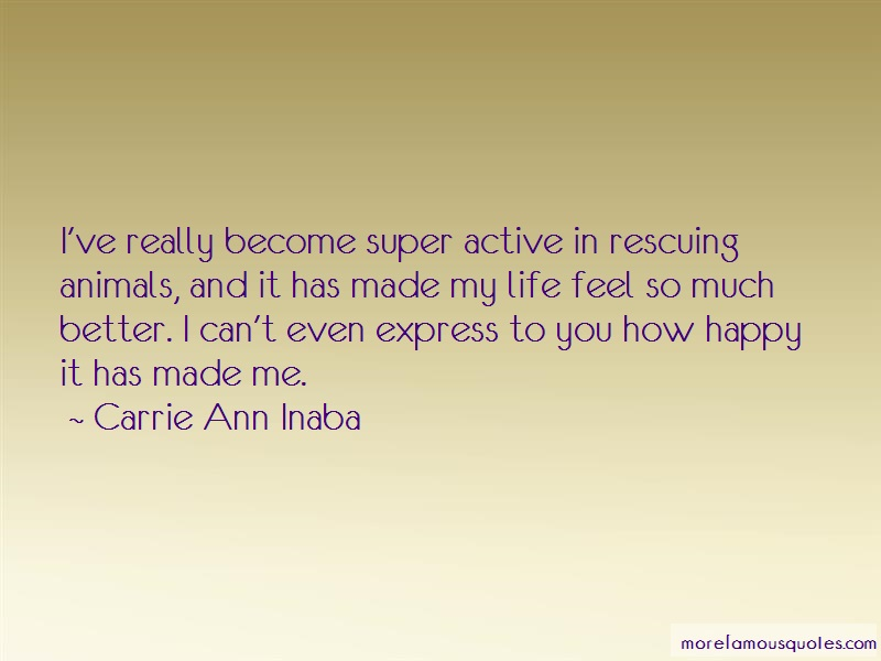 Carrie Ann Inaba Quotes: Ive Really Become Super Active In