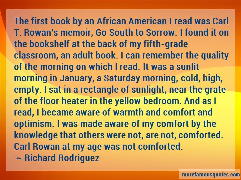 Richard Rodriguez Quotes: The first book by an african american i