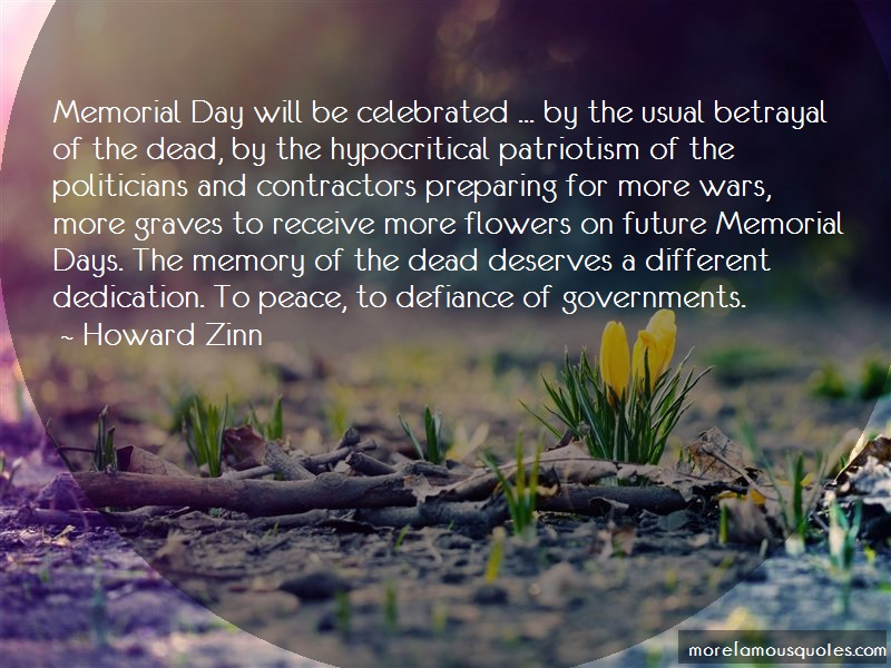 Howard Zinn Quotes: Memorial Day Will Be Celebrated By The