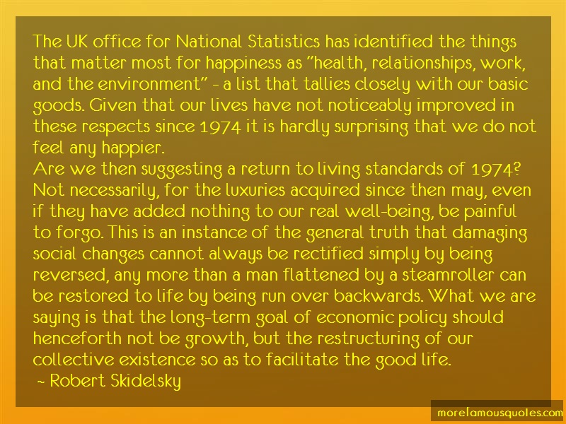 Robert Skidelsky Quotes: The uk office for national statistics