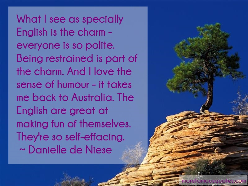 Danielle De Niese Quotes: What i see as specially english is the