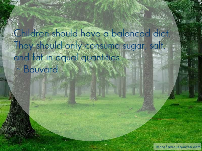 Bauvard Quotes: Children should have a balanced diet