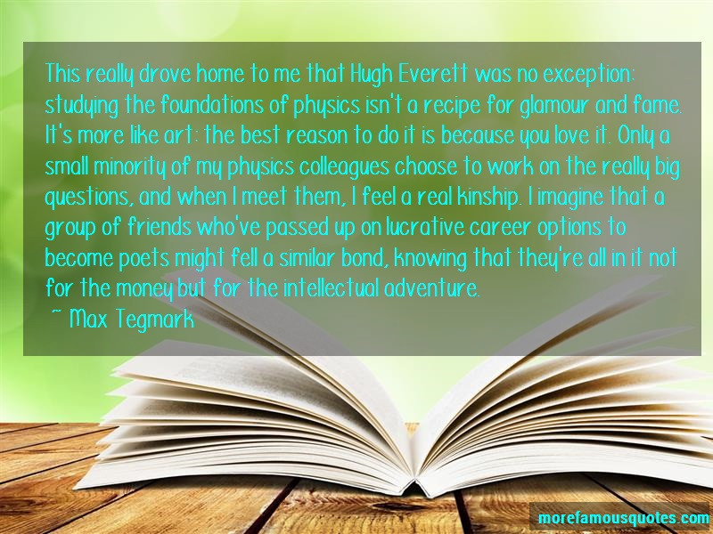 Max Tegmark Quotes: This really drove home to me that hugh