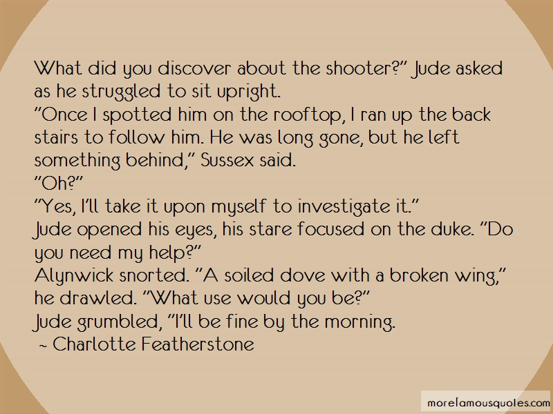 Charlotte Featherstone Quotes: What did you discover about the shooter