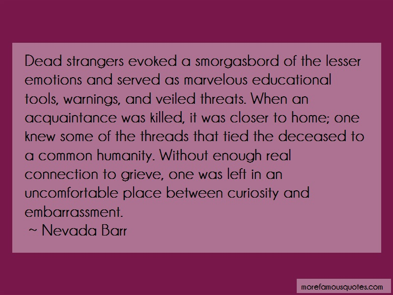 Nevada Barr Quotes: Dead Strangers Evoked A Smorgasbord Of